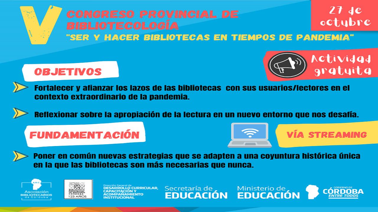 V Congreso Provincial de Bibliotecología: Ser y hacer bibliotecas en tiempos de pandemia.
