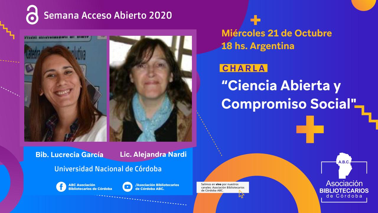 Charla Ciencia abierta y compromiso social / Alejandra Nardi y Lucrecia García.