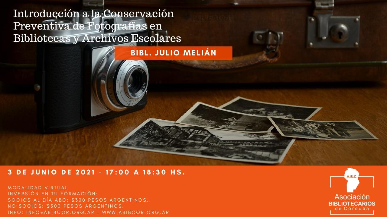 Introducción a la Conservación Preventiva de Fotografías en Bibliotecas y Archivos Escolares.