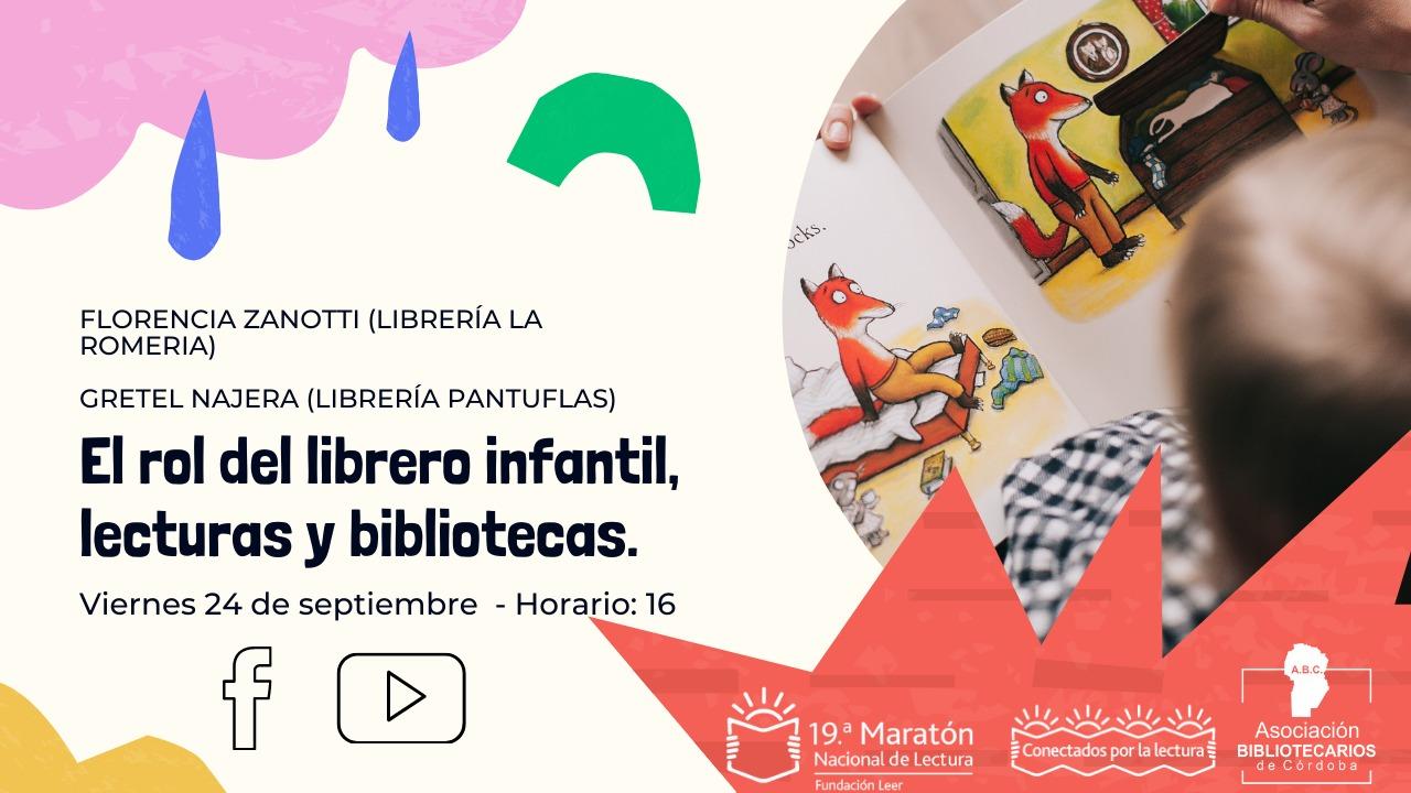 Charla: El rol del librero infantil, lecturas y bibliotecas. Actividad en el marco de la 19° Maratón Nacional de Lectura.