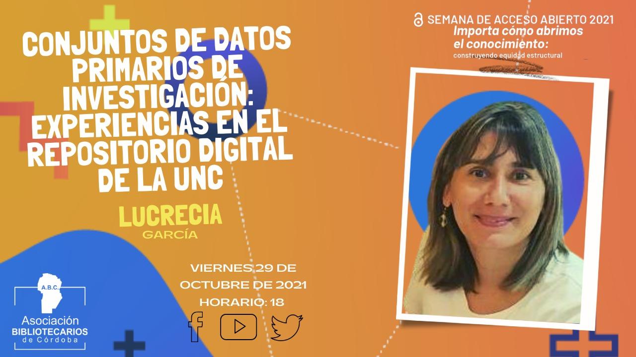 Charla: Conjuntos de datos primarios de investigación: experiencias en el repositorio digital de la UNC.